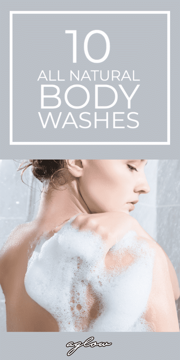 10 Best All Natural Body Washes For Smooth Skin